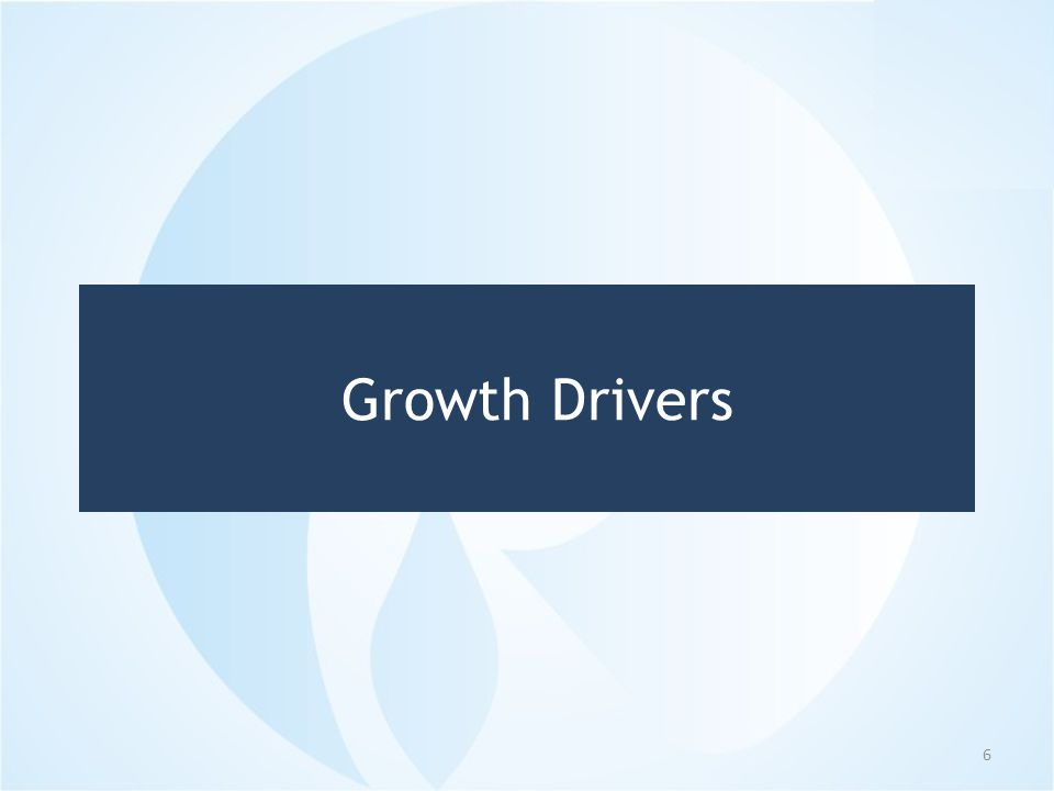 Growth Drivers 6