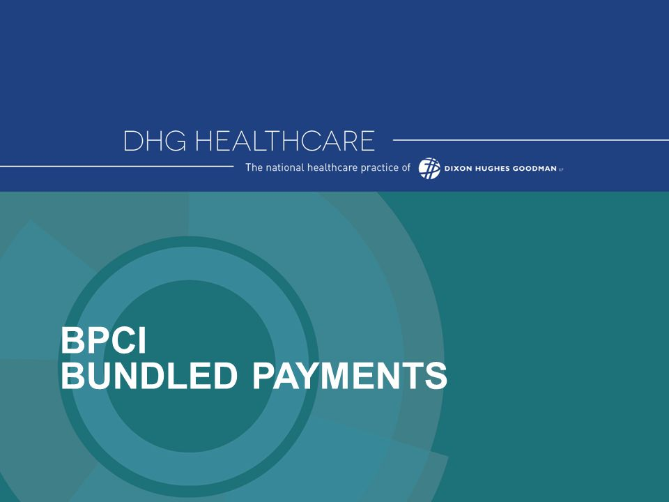BPCI BUNDLED PAYMENTS