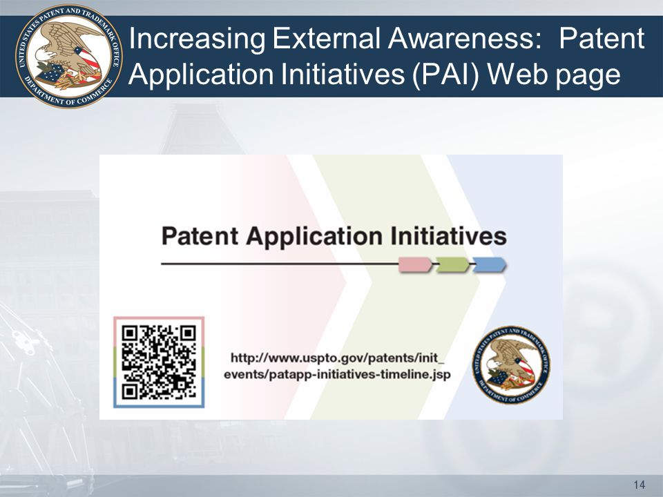 Increasing External Awareness: Patent Application Initiatives (PAI) Web page 14