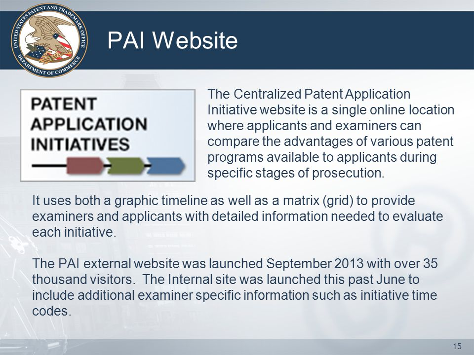 PAI Website It uses both a graphic timeline as well as a matrix (grid) to provide examiners and applicants with detailed information needed to evaluate each initiative.