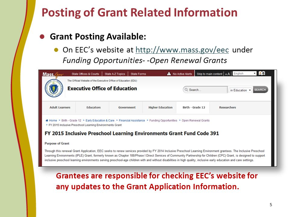 Posting of Grant Related Information Grant Posting Available: On EEC's website at http://www.mass.gov/eec under Funding Opportunities- -Open Renewal G