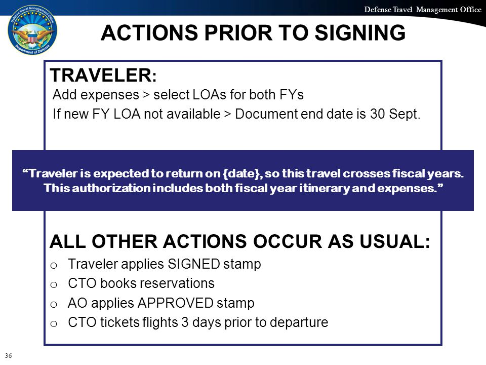 Defense Travel Management Office Office of the Under Secretary of Defense (Personnel and Readiness) ACTIONS PRIOR TO SIGNING TRAVELER : Add expenses >