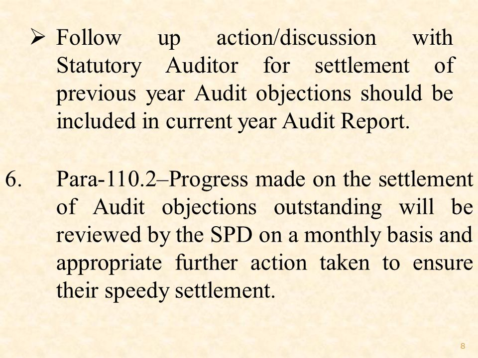 29  Position of Audit observations/objections, included in the Audit Report of Statutory Auditor for FY-2009-2010, FY-2010-2011 and FY-2011-2012 have not been indicated.