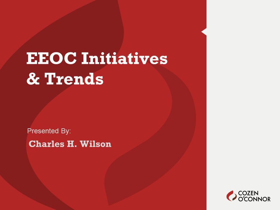 1.Recent Charge Activity and Statistics 2.EEOC's Strategic Enforcement Plan 3.Noteworthy EEOC Cases Agenda