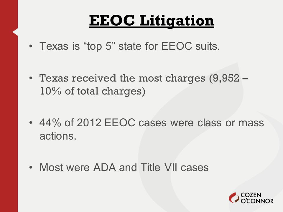 EEOC Litigation Texas is top 5 state for EEOC suits.