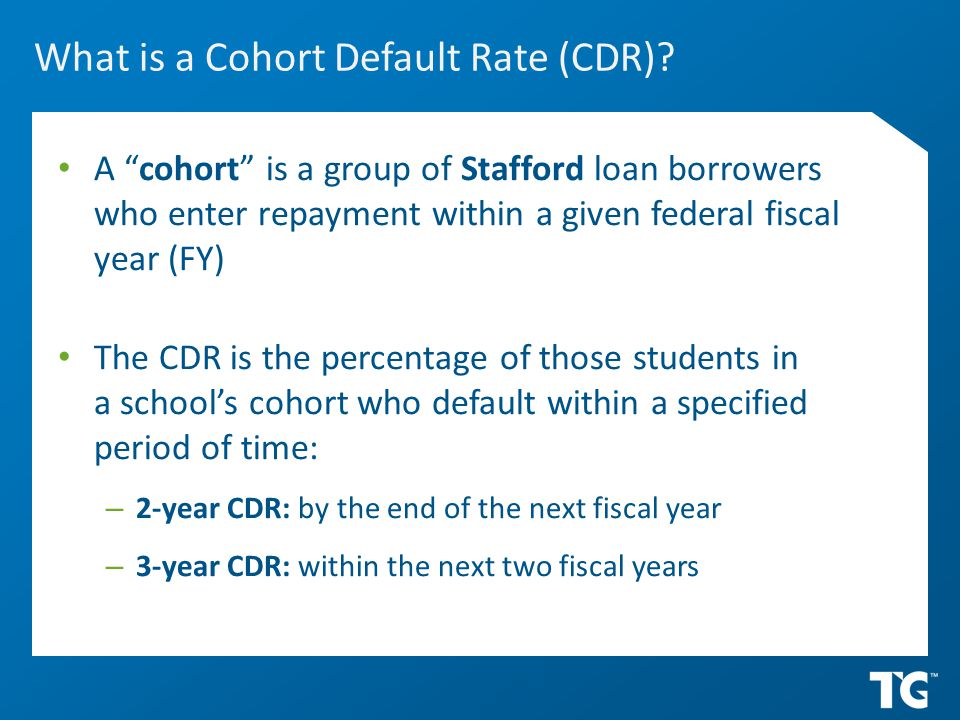 What is a Cohort Default Rate (CDR).