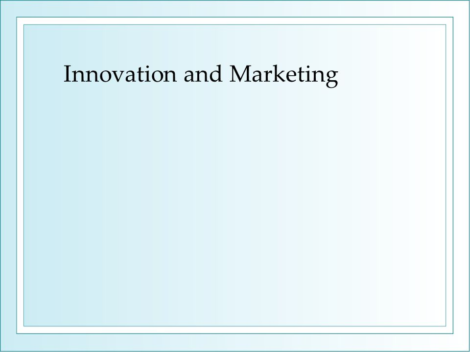 Innovation and Marketing