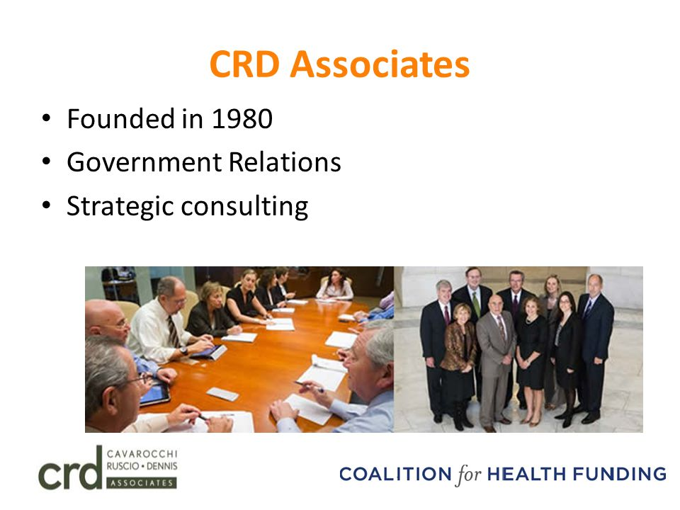 CRD Associates Founded in 1980 Government Relations Strategic consulting