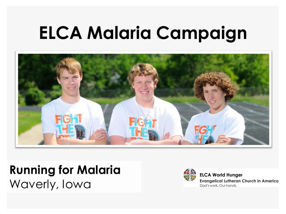 Running for Malaria Waverly, Iowa ELCA Malaria Campaign