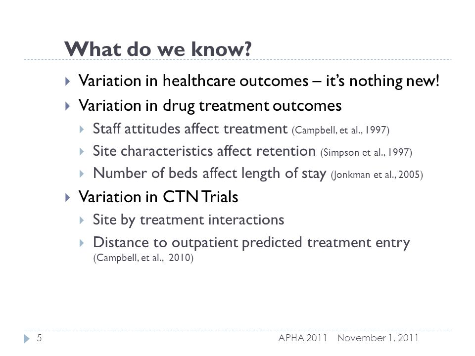 What do we know.  Variation in healthcare outcomes – it's nothing new.