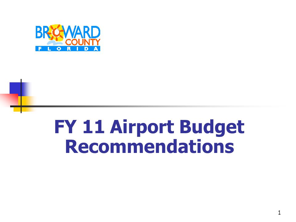1 FY 11 Airport Budget Recommendations