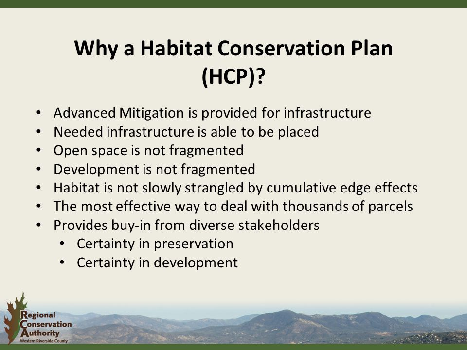 Why a Habitat Conservation Plan (HCP).
