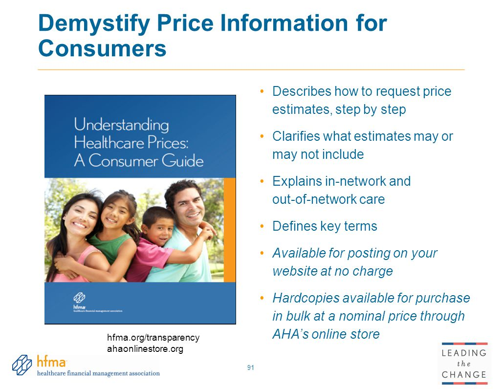 Demystify Price Information for Consumers 91 Describes how to request price estimates, step by step Clarifies what estimates may or may not include Ex
