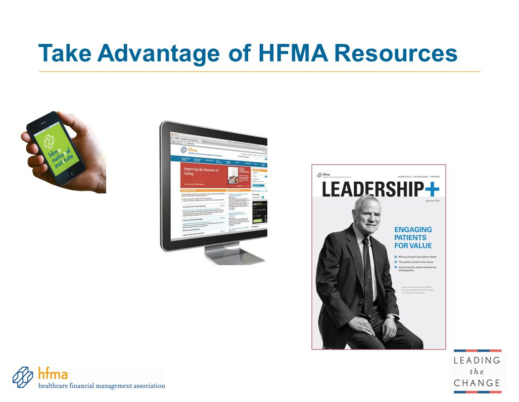 Take Advantage of HFMA Resources 97