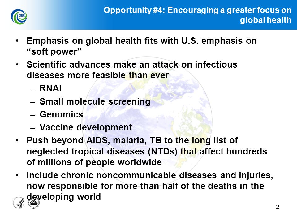 2 Emphasis on global health fits with U.S.