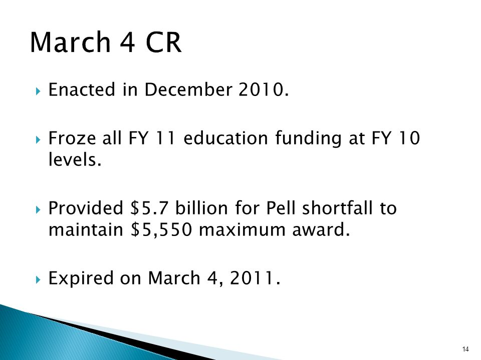  Enacted in December 2010.  Froze all FY 11 education funding at FY 10 levels.