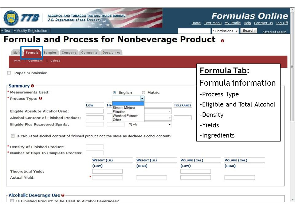 Formula Tab: Formula information -Process Type -Eligible and Total Alcohol -Density -Yields -Ingredients