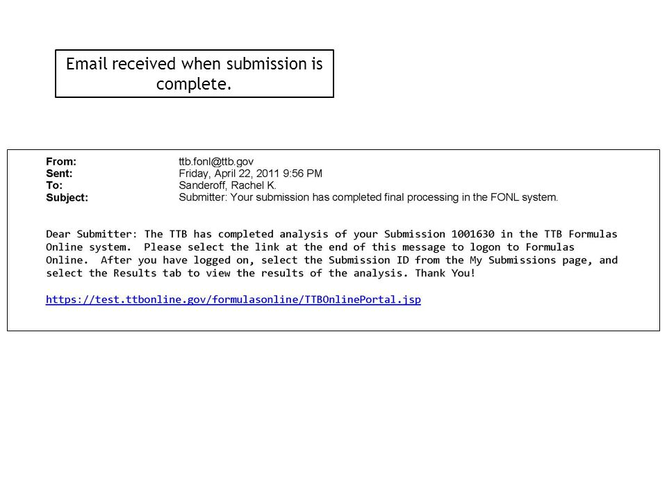 Email received when submission is complete.