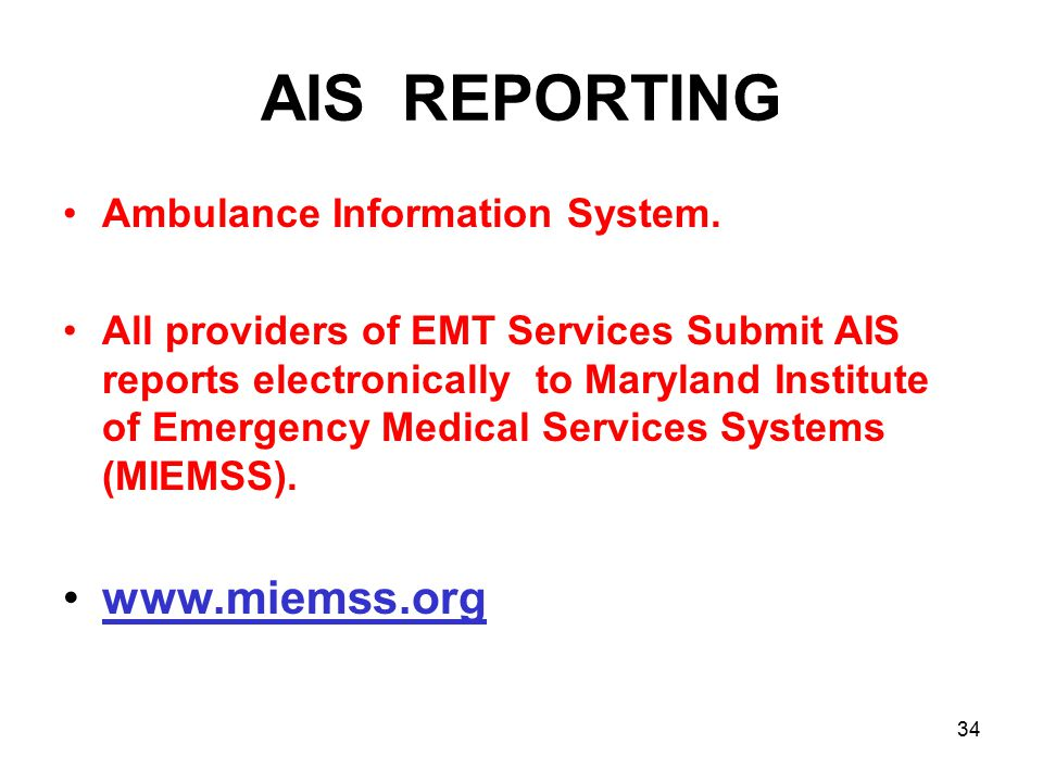 AIS REPORTING Ambulance Information System.