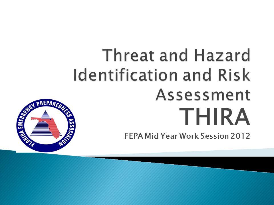 THIRA FEPA Mid Year Work Session 2012