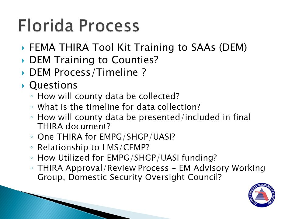  FEMA THIRA Tool Kit Training to SAAs (DEM)  DEM Training to Counties.