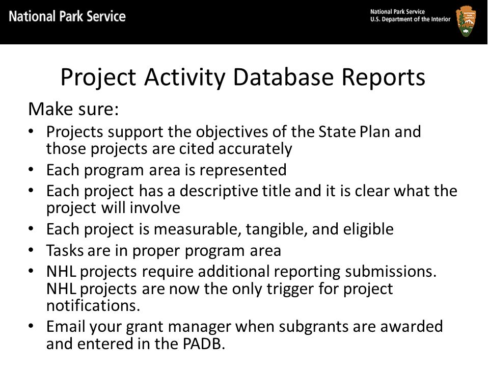 Make sure: Projects support the objectives of the State Plan and those projects are cited accurately Each program area is represented Each project has