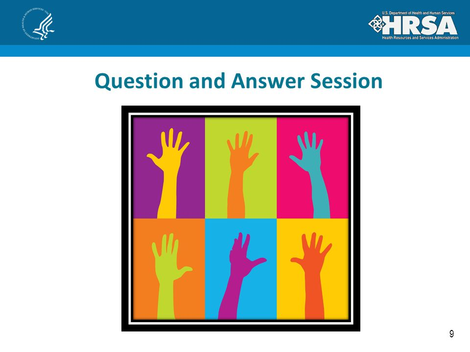 9 Question and Answer Session