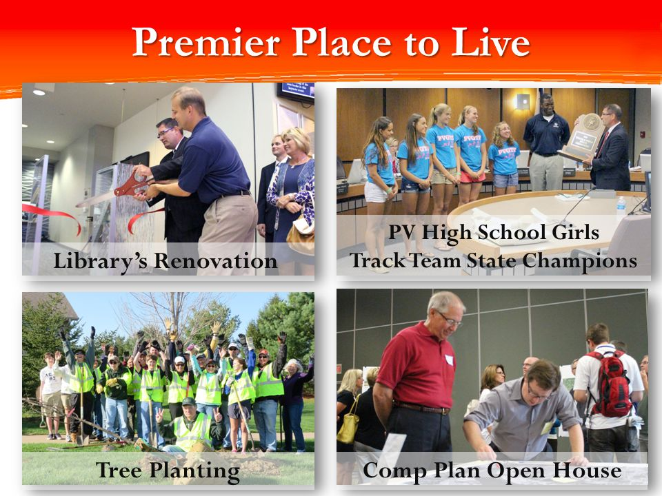 Premier Place to Live 36 Tree Planting Library's Renovation Comp Plan Open House PV High School Girls Track Team State Champions