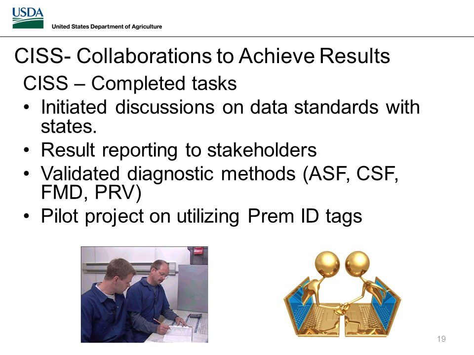 CISS – Completed tasks Initiated discussions on data standards with states.