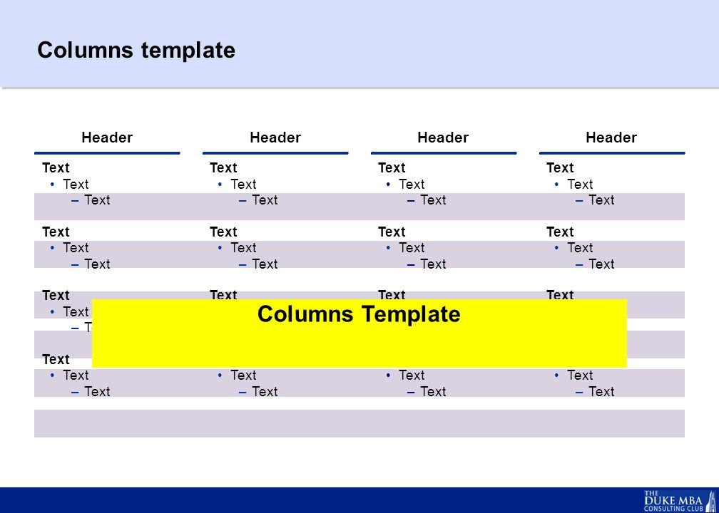 Columns template Header Text –Text Text –Text Text –Text Text –Text Header Text –Text Text –Text Text –Text Text –Text Header Text –Text Text –Text Text –Text Text –Text Header Text –Text Text –Text Text –Text Text –Text Columns Template