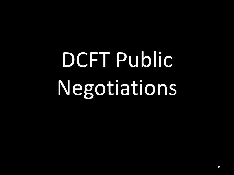 DCFT Public Negotiations 8
