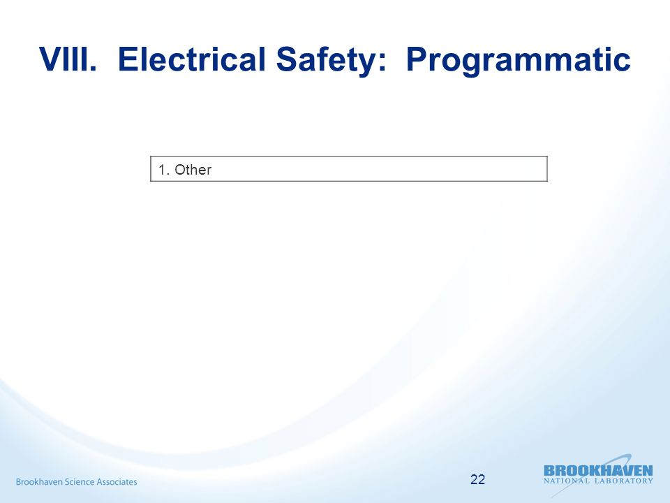 22 VIII. Electrical Safety: Programmatic 1. Other