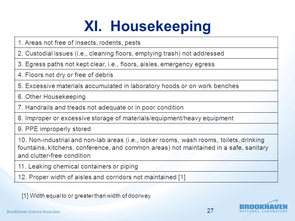 27 XI. Housekeeping 1. Areas not free of insects, rodents, pests 2.