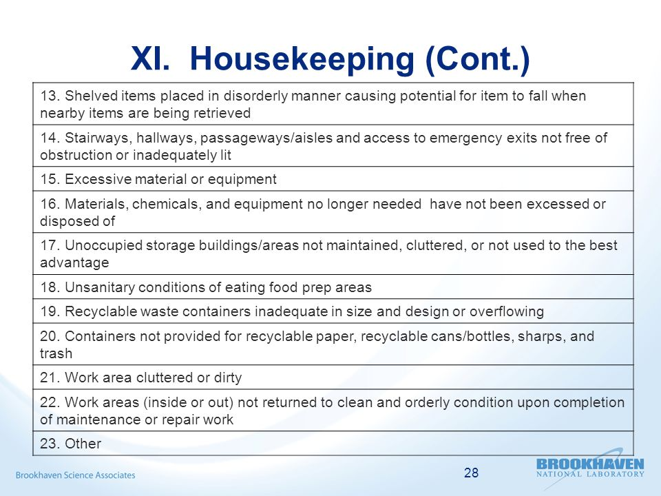 28 XI. Housekeeping (Cont.) 13.