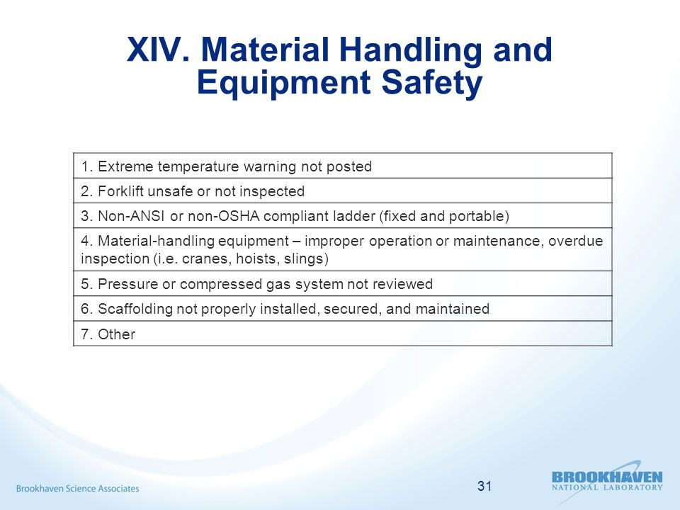 31 XIV. Material Handling and Equipment Safety 1.