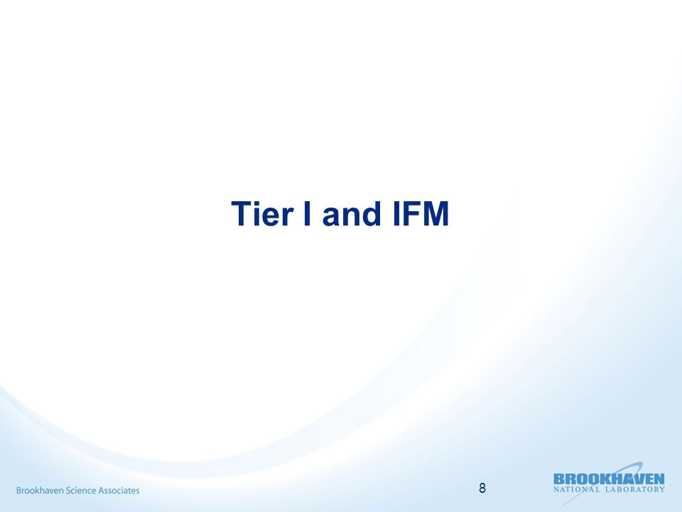 8 Tier I and IFM