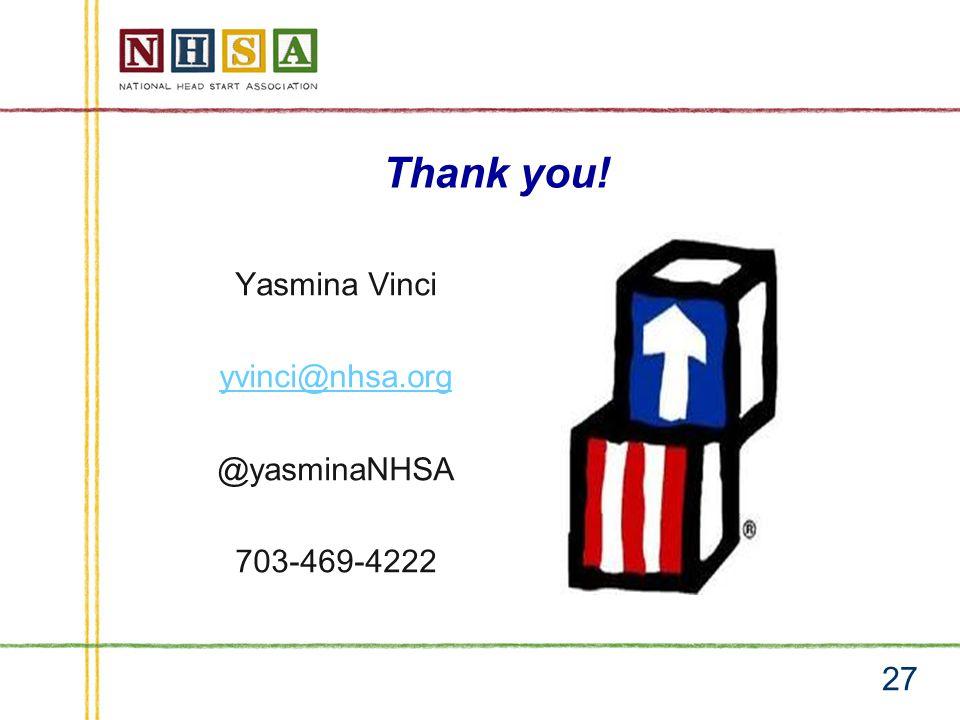 Thank you! 27 Yasmina Vinci yvinci@nhsa.org @yasminaNHSA 703-469-4222