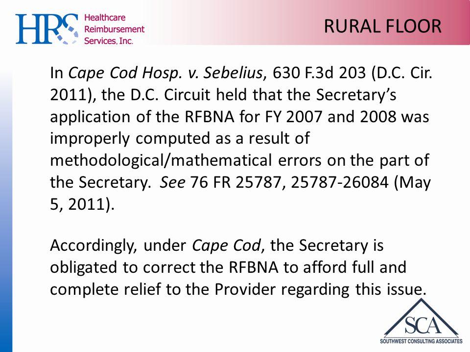 RURAL FLOOR In Cape Cod Hosp. v. Sebelius, 630 F.3d 203 (D.C.