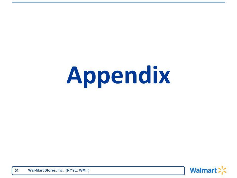 Wal-Mart Stores, Inc. (NYSE: WMT) 23 Appendix