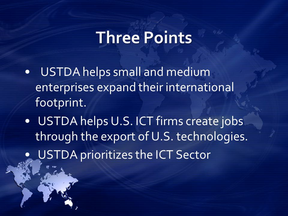 Three Points USTDA helps small and medium enterprises expand their international footprint.