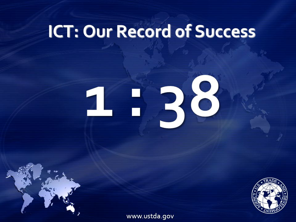 ICT: Our Record of Success www.ustda.gov 1 : 38