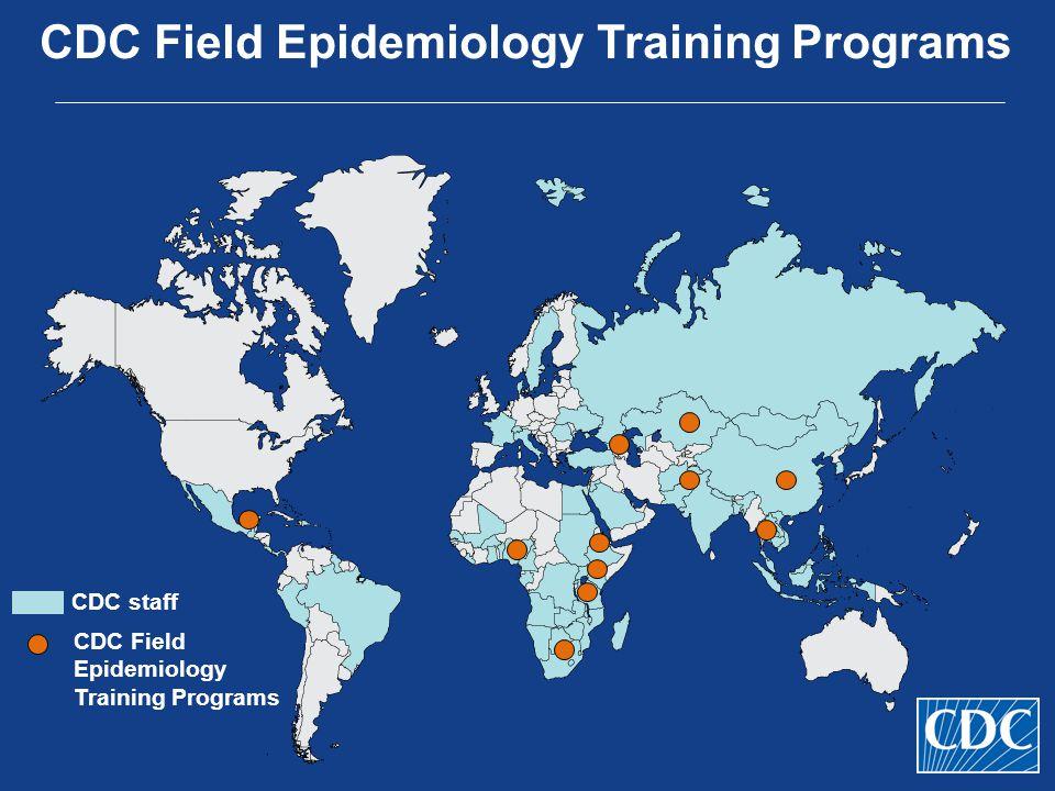 CDC Field Epidemiology Training Programs CDC staff CDC Field Epidemiology Training Programs