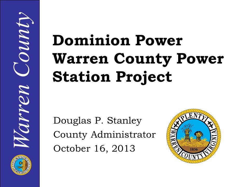 Warren County Dominion Power Warren County Power Station Project Douglas P.