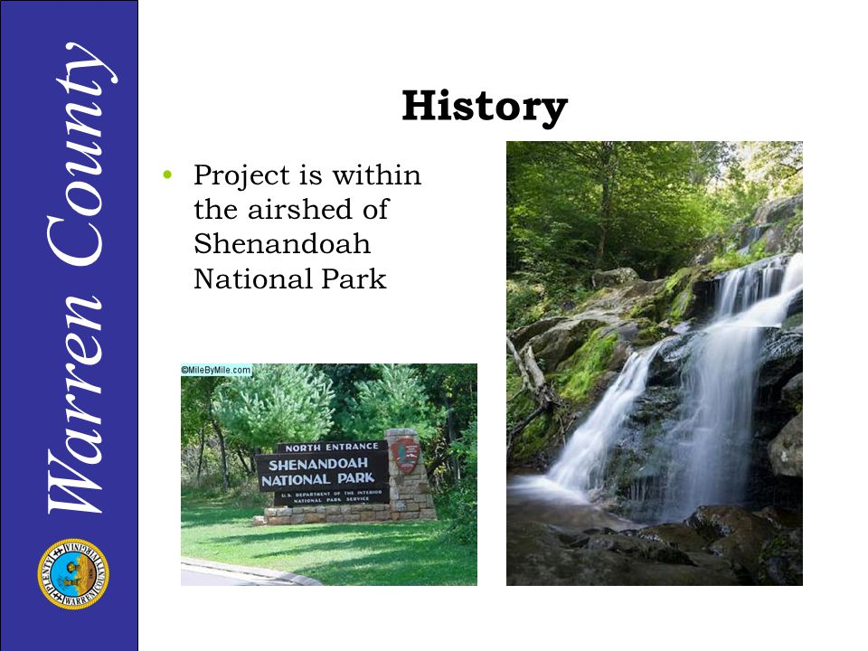 Warren County History Project is within the airshed of Shenandoah National Park