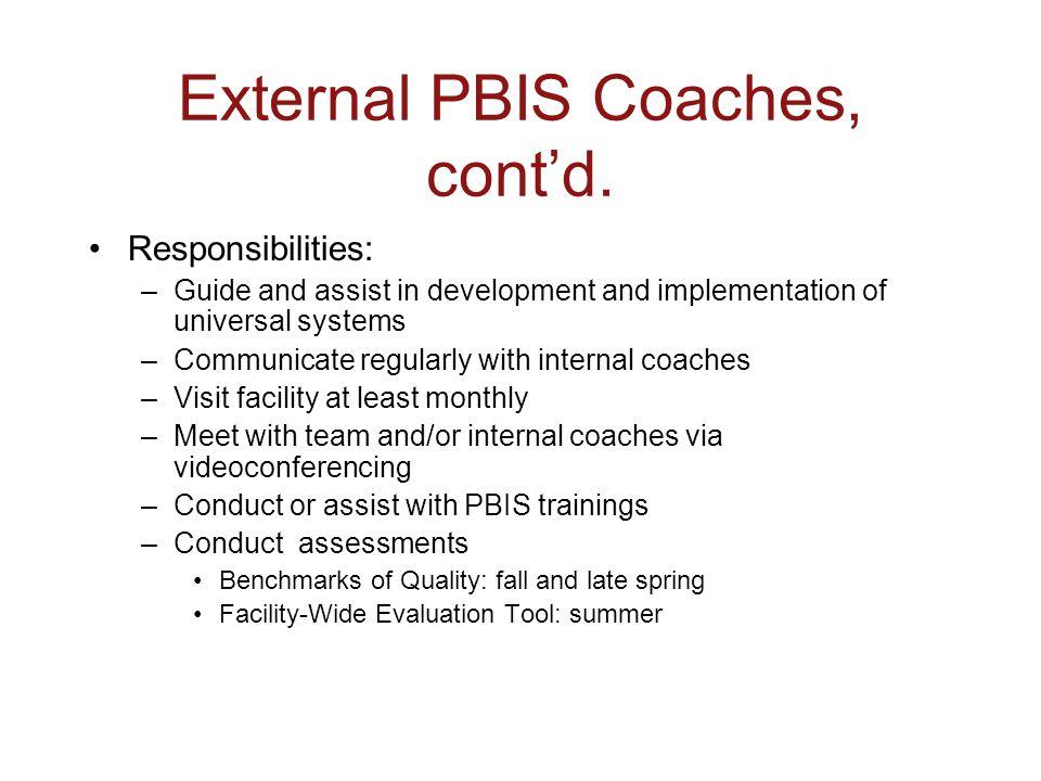 External PBIS Coaches, cont'd.