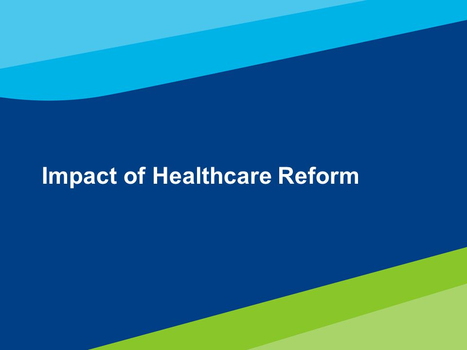 3 Impact of Healthcare Reform