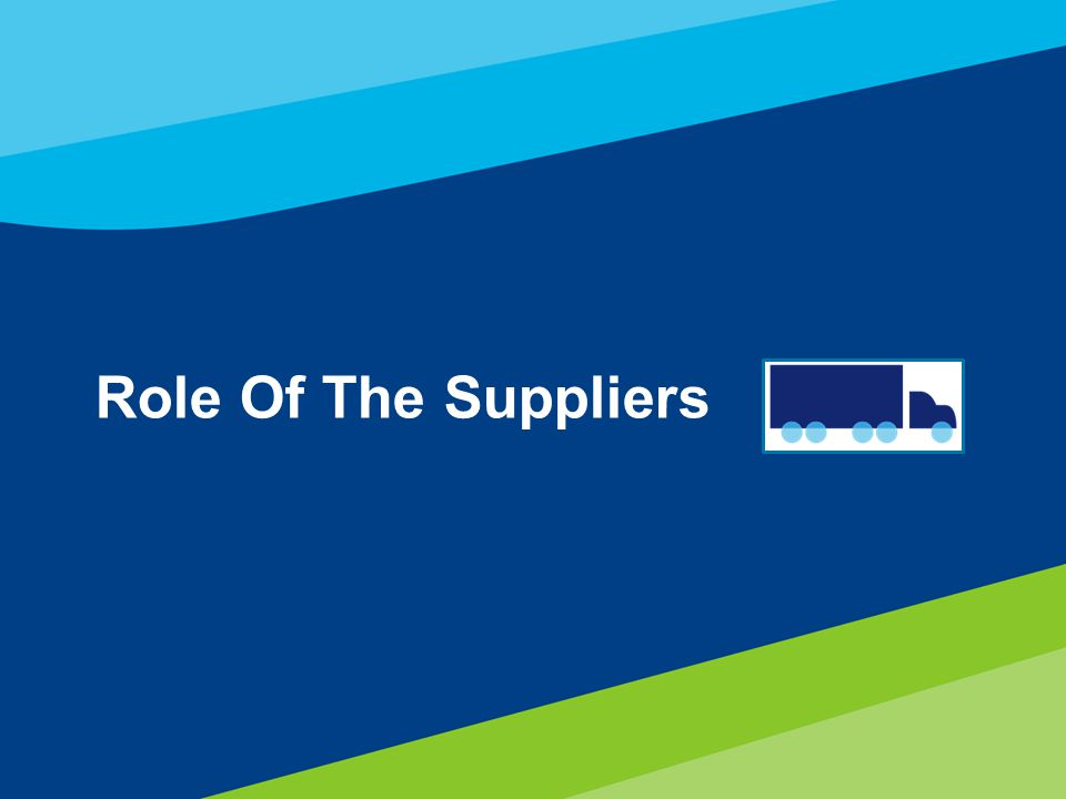34 Role Of The Suppliers