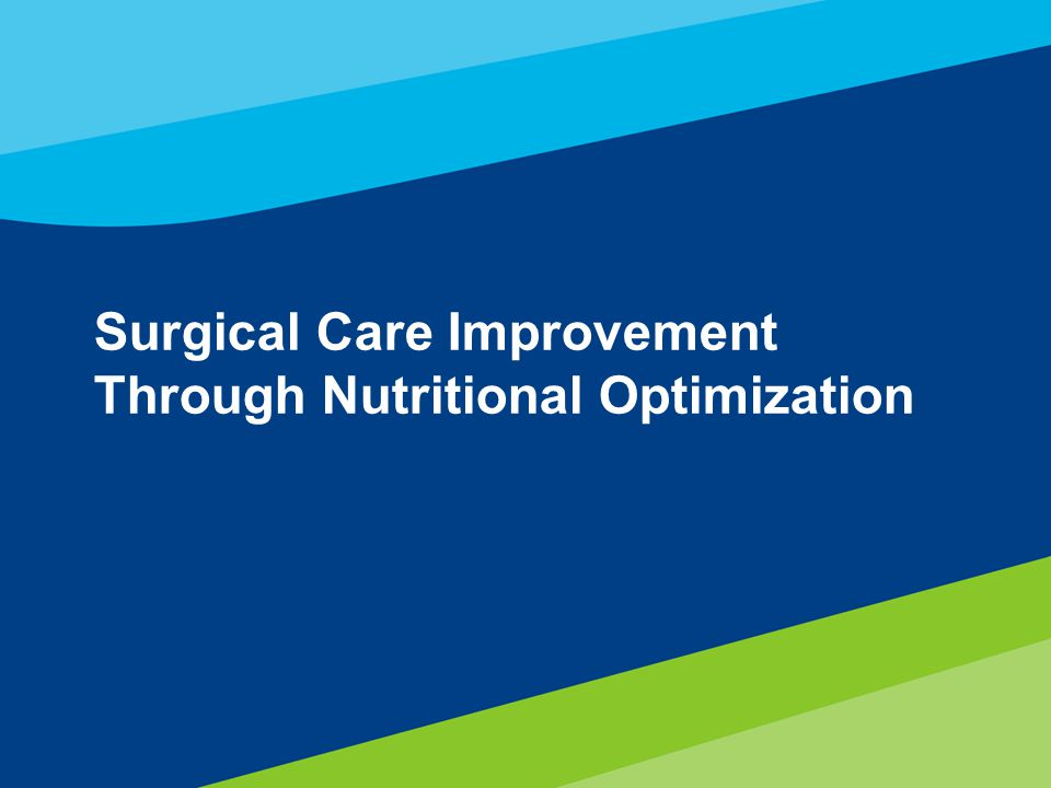 37 Surgical Care Improvement Through Nutritional Optimization