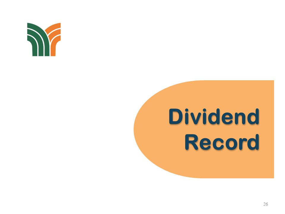 Dividend Record Dividend Record 26