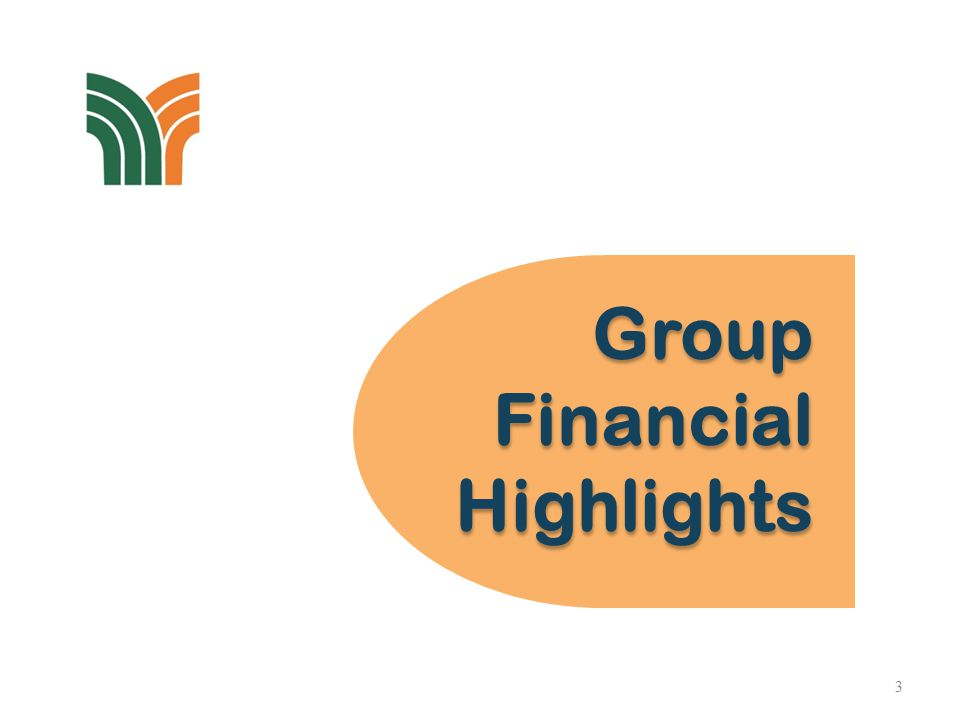Group Financial Highlights Group Financial Highlights 3